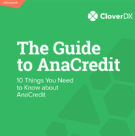 CloverDX_Guide-to-Anacredit