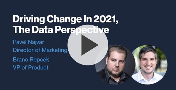 Driving Change in 2021 - Webinar - Watch Now