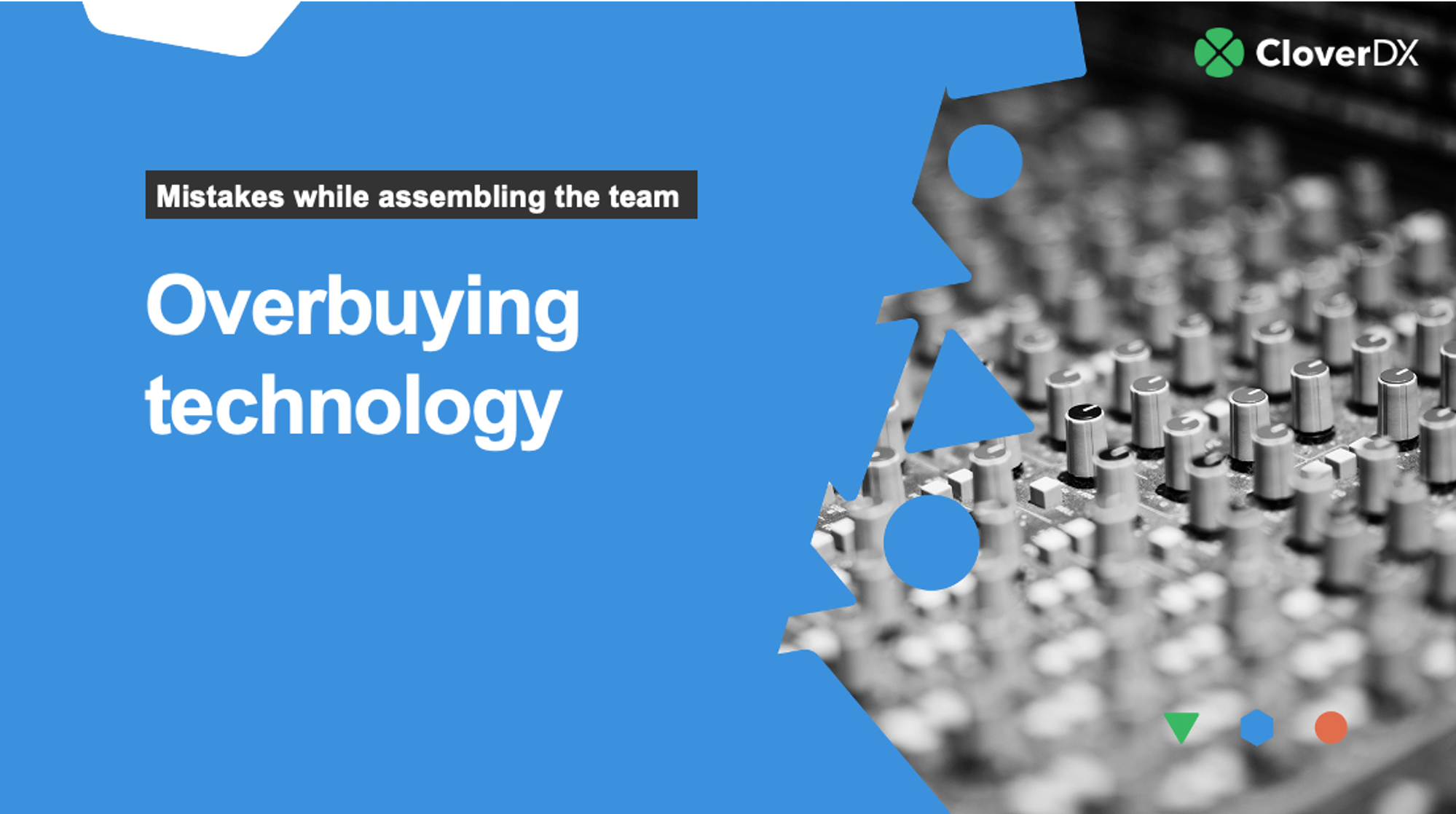 Overbuying technology