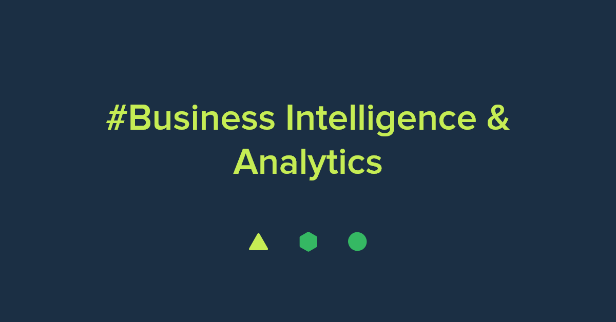 Business Intelligence (BI) & Analytics